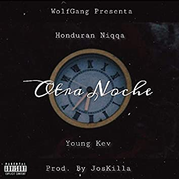 Otra Noche (feat. Young Kev)