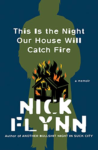 Image of This Is the Night Our House Will Catch Fire: A Memoir