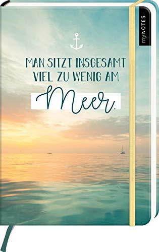 myNOTES Notizbuch A5: Man sitzt insgesamt viel zu wenig am Meer: Notebook medium, dotted - für Träume, Pläne und Ideen / ideal als Bullet Journal oder Tagebuch