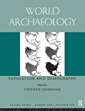 Population and Demography: World archaeology 30:2