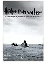 Thicker Than Water by Jack Johnson and the Malloys (2007-09-07)