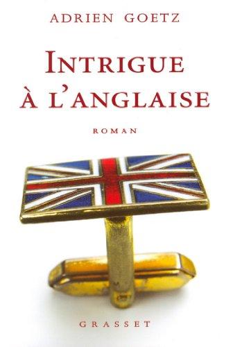 Intrigue à l'anglaise (Littérature Française)