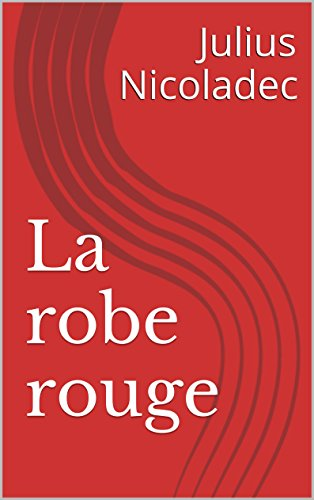 La robe rouge (French Edition)