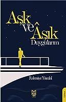 Ask Ve Asik Duygularim
