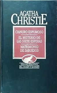 Cianuro Espumoso - El Misterio de las Siete Esferas -