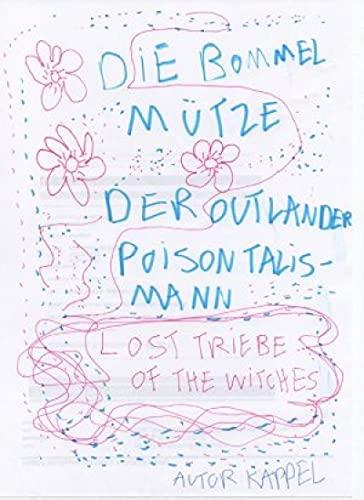Der Outlander / Der Poison Talismann / Die Bommelmütze / Der Kuss der Finsternis / Lost Tribe of the Witches