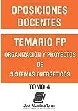 Temario Organización y proyectos de sistemas energéticos: Tomo IV