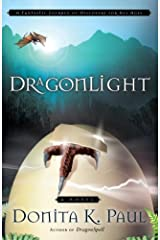 DragonLight (Dragon Keepers Chronicles, Book 5): A Novel (DragonKeeper Chronicles) Kindle Edition