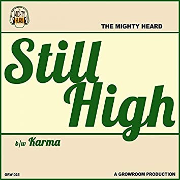 Still High / Karma