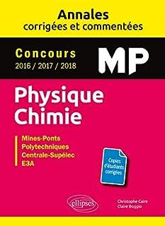 小さくてコンパクト Physique Chimie MP – Annalescorrigéesetcommentées–コンクール..