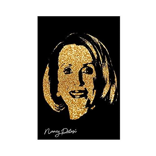 Cartel de lona famoso de Nancy Pelosi para dormitorio, decoración deportiva, paisaje, oficina, habitación, decoración, regalo, 50 x 75 cm