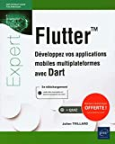 Flutter - Développez vos applications mobiles multiplateformes avec Dart