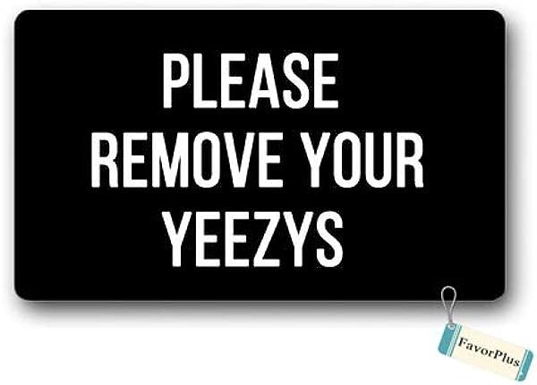 Doormat Please Remove Your Yeezys Outdoor Indoor Non Slip Decor Funny Floor Door Mat Area Rug For Entrance 18x30 Inch