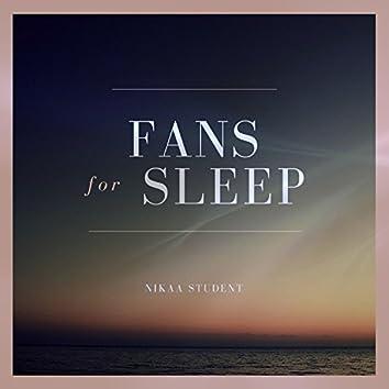 Fans for Sleep