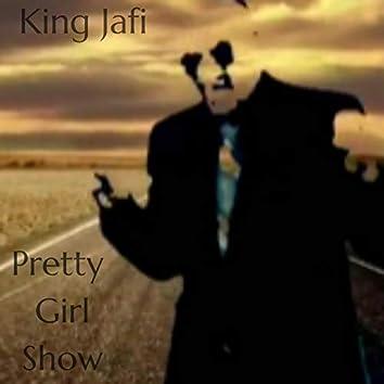 Pretty Girl Show