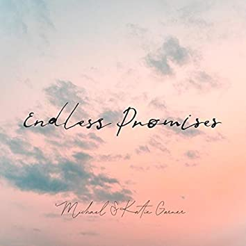 Endless Promises