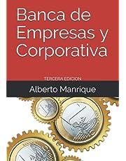 Banca de Empresas y Corporativa: Guia Para Profesionales