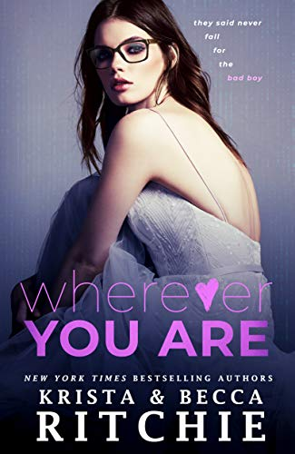 Wherever You Are (Bad Reputation Duet Book 2)