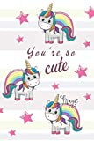 You're So Cute: Inspirational, Motivational and Gratitude Notebook, Journal, Diary, Composition Book (110 Pages, Blank, 6' x 9')