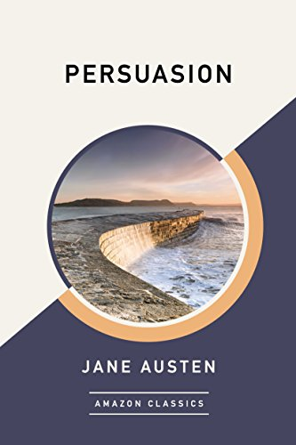 Persuasion (AmazonClassics Edition) (English Edition)