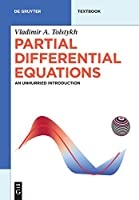 Partial Differential Equations: An Unhurried Introduction Front Cover