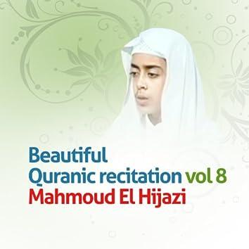 Beautiful quranic recitation, Vol. 8 (Quran - Coran - Islam)