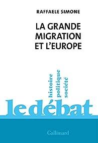 La grande migration et l'Europe par Raffaele Simone