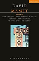 """Mamet Plays: """"Duck Variations"""", """"Sexual Perversity in Chicago"""", """"Squirrels"""", """"American Buffalo"""", """"The Water Engine"""", """"Mr.Happiness"""" v.1 (Contemporary Dramatists)"""