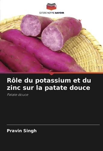 Rôle du potassium et du zinc sur la patate douce: Patate douce