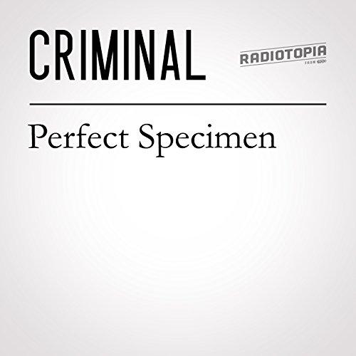 36: Perfect Specimen audiobook cover art