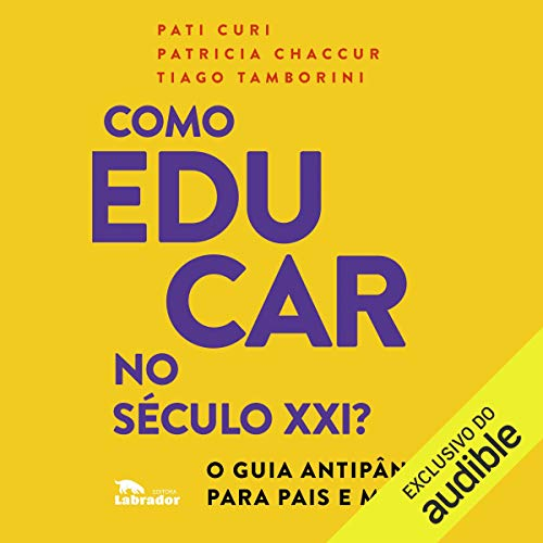Como Educar No Século XXI [How to Educate in the 21st Century]  By  cover art