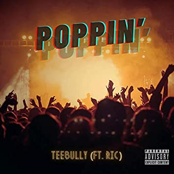 Poppin' (feat. Ric)