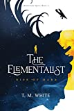 The Elementalist: Rise of Hara (Elemental Spies, Band 1)