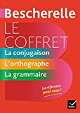 Bescherelle Le coffret de la langue française: La conjugaison, L orthographe, La grammaire: Coffret en 3 volumes : La conjugaison ; La grammaire ; L'orthographe (Bescherelle références)