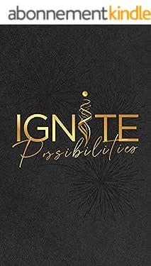 Ignite Possibilities (English Edition)