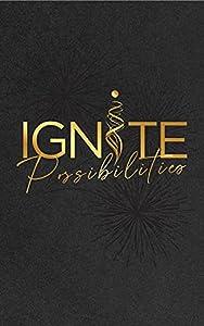 Ignite Possibilities (English Edition) par JB Owen, Traci  Harrell, Francis  Piché