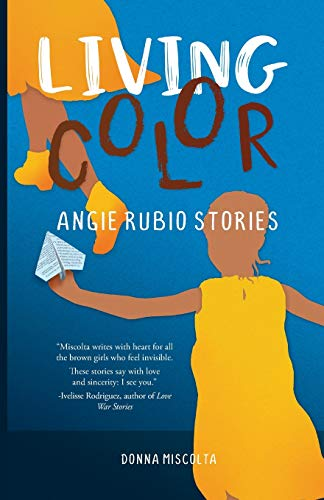 Living Color: Angie Rubio Stories