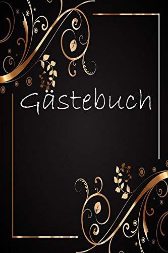 Gästebuch: Gästebuch für Hotel, Ferienwohnung / Pension oder Gastronomie / 120 linierte Seiten /...