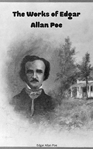 Edgar Allan Poe: The Works of Edgar Allan Poe VOL 2 (illustrated) (English Edition)