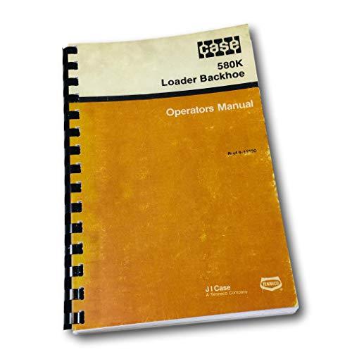 Case 580K Phase One Loader Backhoe Operators Owners Manual
