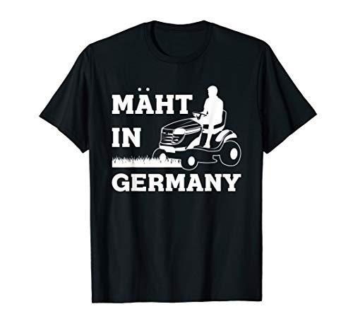 MÄHT IN GERMANY Rasenmäher Geschek Rasenmähen Gärtner T-Shirt
