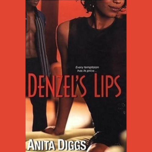Denzel's Lips audiobook cover art