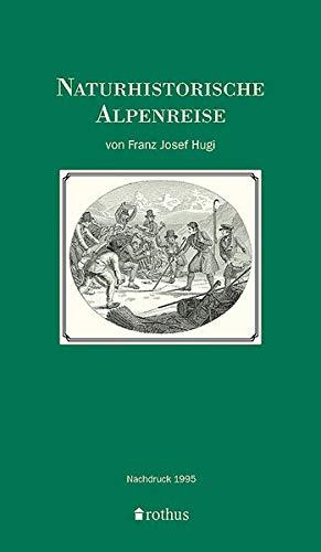 Naturhistorische Alpenreise 1830
