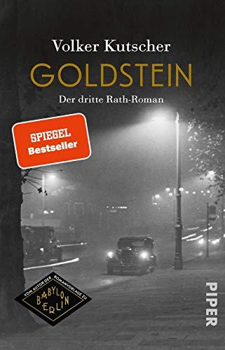 Goldstein (Die Gereon-Rath-Romane 3): Der dritte Rath-Roman