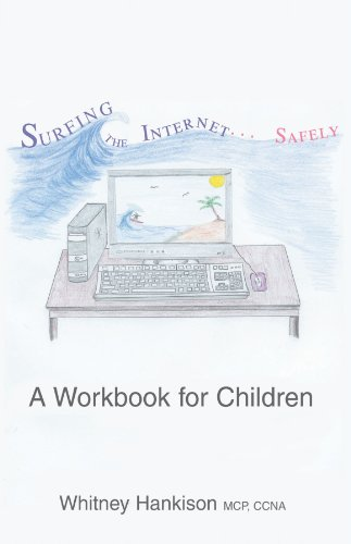 Surfing the Internet Safely: A Workbook for Children