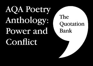 The Quotation Bank: AQA Poetry Anthology - Power and Conflict GCSE Revision and Study Guide for English Literature 9-1