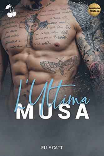 L'Ultima Musa: Volume 1: Rip eBook: Catt, Elle, Publishing, Cherry:  Amazon.it: Kindle Store