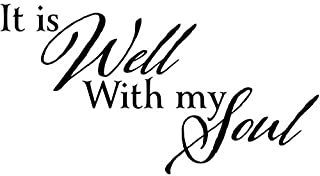 JS Artworks It is Well with My Soul Vinyl Wall Art Decal Sticker