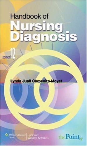 By Lynda Juall Carpenito-Moyet - Handbook of Nursing Diagnosis: 12th (twelve) Edition