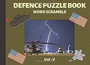 Defence Puzzle Book Word scramble Vol 5: Large Print Patriotic Puzzles for Veterans and Military families